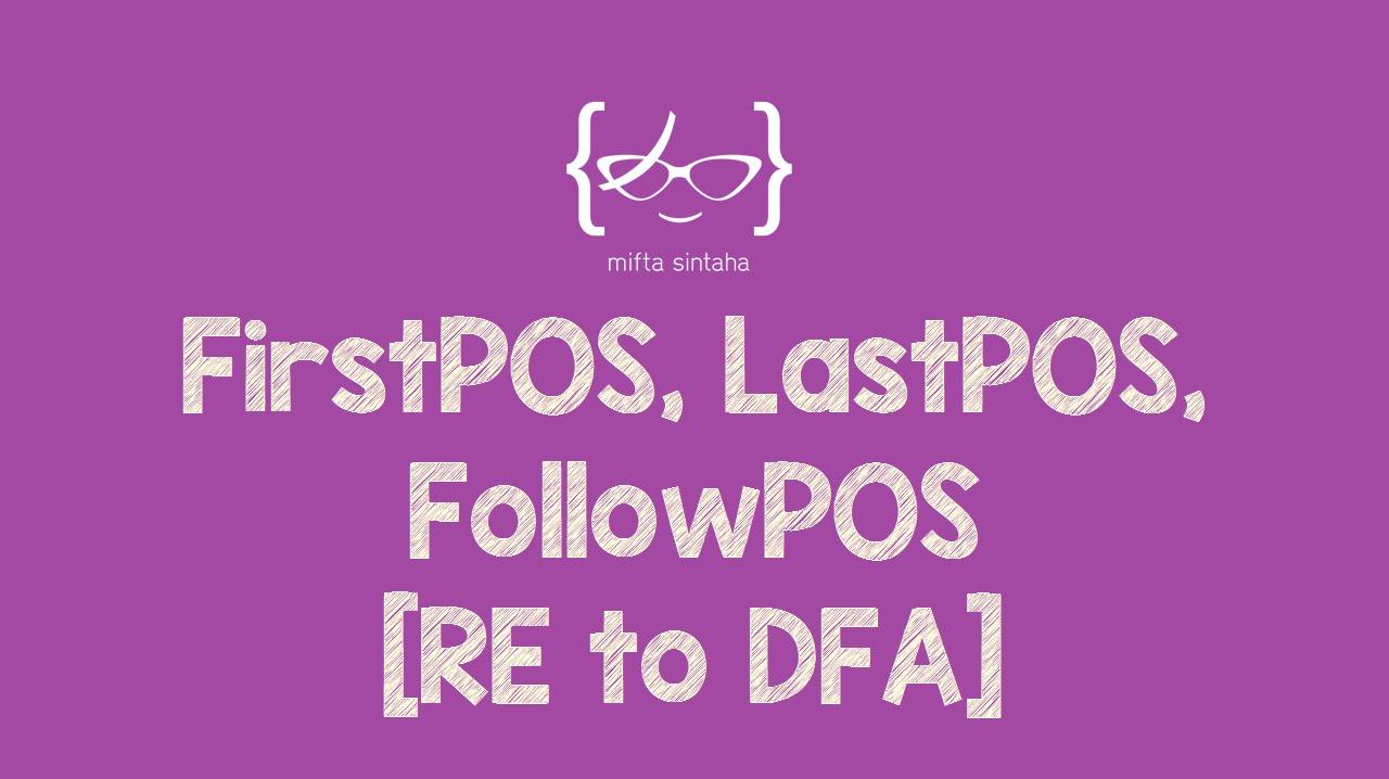 Firstpos Lastpos Followpos Re To Dfa Youtube