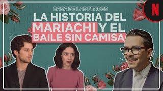 Casa de las Flores | El mariachi y el baile sin camisa | Manolo Caro Escenas Post-Créditos | Netflix