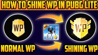 HOW TO SHINE WP IN PUBG MOBILE LITE | BY T-REX KILLER YT