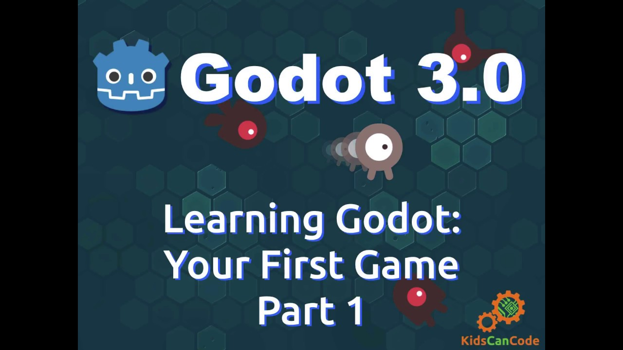 Learning Godot 3 0: Your First Game Part 1