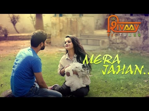 Mera Jahan Video Song   A True Love Story   Latest Hindi Song 2018   Shivaay Pictures