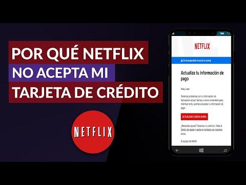 Por qué Netflix NO Acepta mi Tarjeta de Crédito