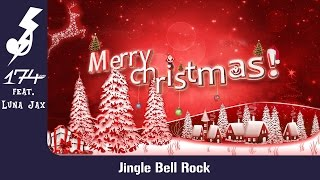 174UDSI feat. Luna Jax - Jingle Bell Rock