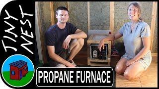 """[ep 34: Propane Furnace] Tiny House Project """"tiny Nest"""""""