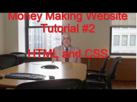 Money Making Website Tutorial #2 HTML And CSS