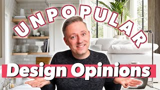 My Unpopular Interior Design Opinions 😳