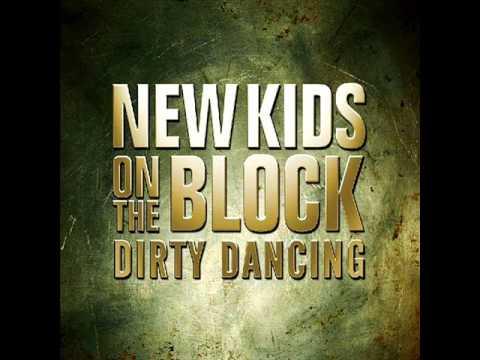 New Kids On The Block - Dirty Dancing - HQ + Lyrics