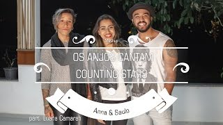 Baixar Anna e Saulo (Mashup - Os Anjos Cantam & Counting Stars) ft. Luana Camarah