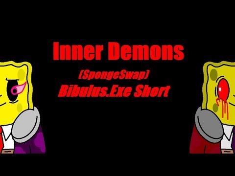 Inner demons (SpongeSwap, Bibulus.exe Short)