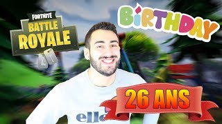 JE FETE MES 26 ANS SUR FORTNITE BATTLE ROYALE