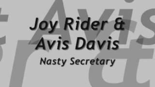 Nasty secretary - Joy Rider & Avis Davis;