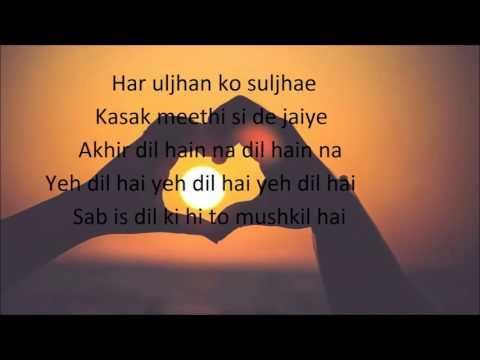 Yeh Dil Hai ( Punar Vivah Title Song) Lyrics