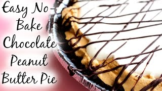 Easy No Bake Chocolate Peanut Butter Pie Recipe