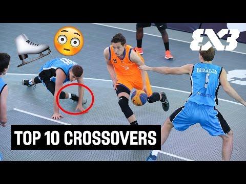 Top 10 Crossovers 2016 - FIBA 3x3