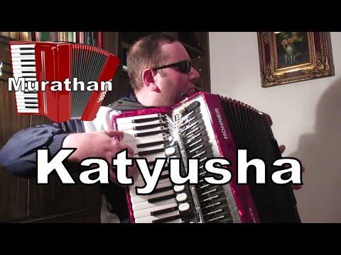 Katyusha Rus Halk Şarkısı Akordeon (Katyuşa) - Murathan