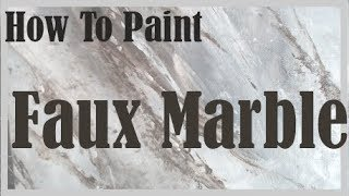How To Paint - Faux Marble Tutorial