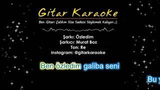 Ben Özledim Galiba Seni - Gitar Karaoke
