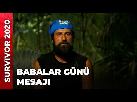 YARIŞMACILARIN BABALAR GÜNÜ MESAJI   Survivor 2020
