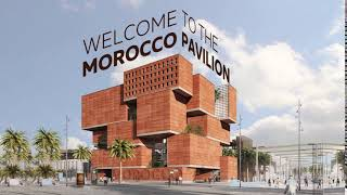 Expo 2020 I Morocco Pavilion
