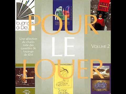 Pour Le Louer Vol. 2 - Jeunesse en Mission (Full Album)