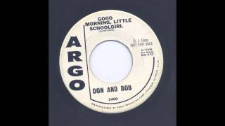 DON & BOB - GOOD MORNING LITTLE SCHOOLGIRL - ARGO