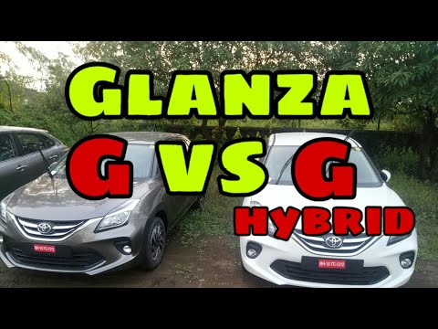 Difference between Glanza G and Glanza G Hybrid,only 2 differences, Glanza G vs Glanza G hybrid.