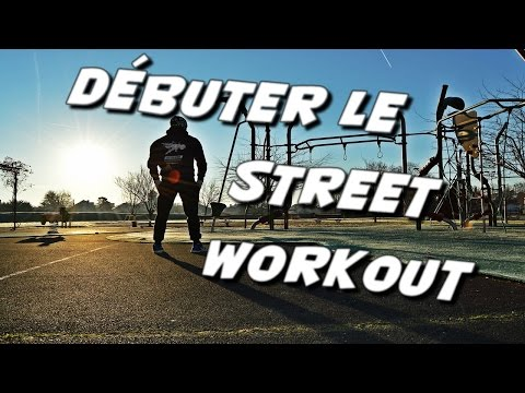 Débuter le STREET WORKOUT ✅ CALISTHENICS Beginner💪
