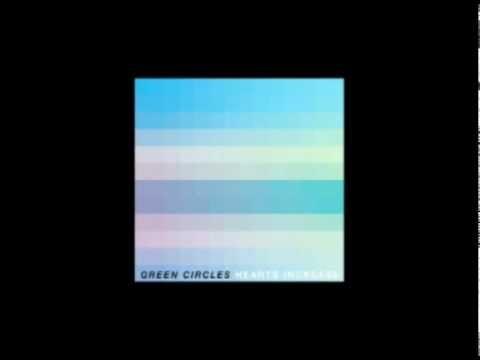 "Green Circles - ""Symmetry"" - (track 1, 2002 ""Hearts Increase"" EP)"