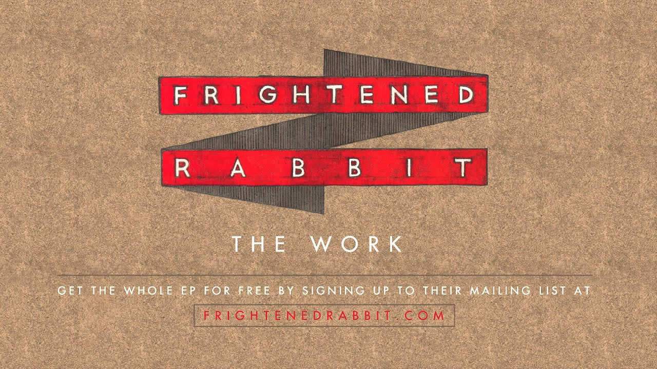 frightened-rabbit-the-work-frightened-rabbit