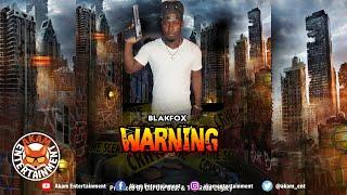 Blakfox - Warning - January 2020