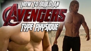 The Five Keys to Building an Avengers Type Physique