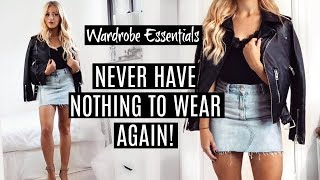 NEVER have NOTHING TO WEAR again! / Wardrobe Essentials 2019