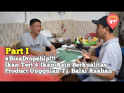 Dropship, Bisnis Milyaran Tanpa Modal, Produk Unggulan dari Tanjung Balai, Part 1 thumbnail