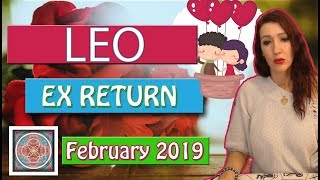 "Leo,"" EX RETURNS"" WHAT THE HECK!!!! February 2019  LOVE READINGS"