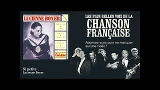 Lucienne Boyer - Si petite - Chanson française