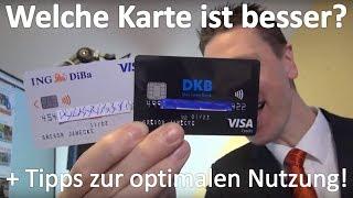Kreditkarte ⇝ DKB oder ING-DiBa besser?