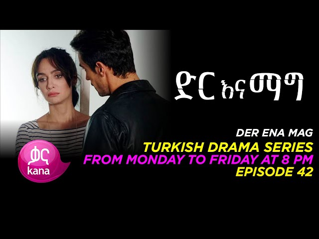 Dir Ena Mag Episode 42