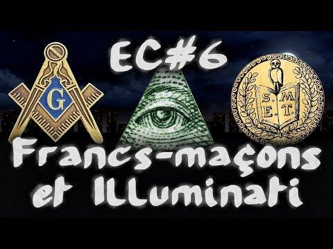 Francs-maçons et Illuminati #EspritCritique 6