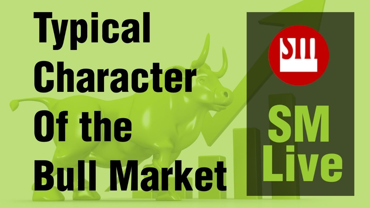 🔰🔶 🔰🔶Typical Character of the Bull Market | Sunil Minglani LIVE | 25th June '20