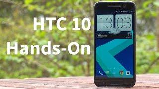 HTC 10 - Hands-On und erster Eindruck - GIGA.DE