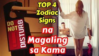 TOP 4 NA ZODIAC SIGNS NA MAGALING SA KAMA