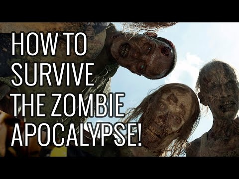 How To Survive the Zombie Apocalypse - EPIC HOW TO