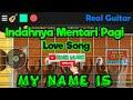 LOVE SONG indah nya mentari pagi CHORD My name is   REAL GUITAR COVER