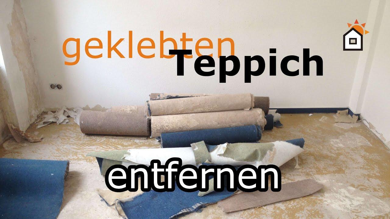 Super geklebten Teppich entfernen - Teil 1 - YouTube ZV82