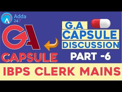 GA CAPSULE DISCUSSION (PART-6) FOR IBPS CLERK MAINS | GENERAL AWARENESS