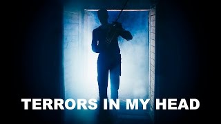 TERRORS IN MY HEAD in 4K