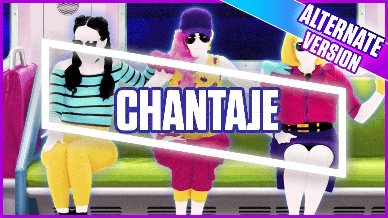 Just Dance 2018: Chantaje (Alternate) | Official Track