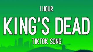 Jay Rock, Kendrick Lamar, Future, James Blake - King's Dead (1 Hour) [TikTok Song]