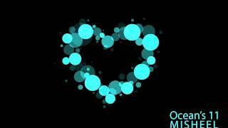 Ocean's 11 - Misheel