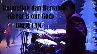 Datanglah dan bertahta/great is our god (album faith/ndc worship) - drum cam david adrianto